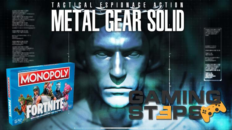 GamingSteps#20180914 - Monopoly Fortnite, Battlefield V vs DLCs, Metal Gear Solid Remake