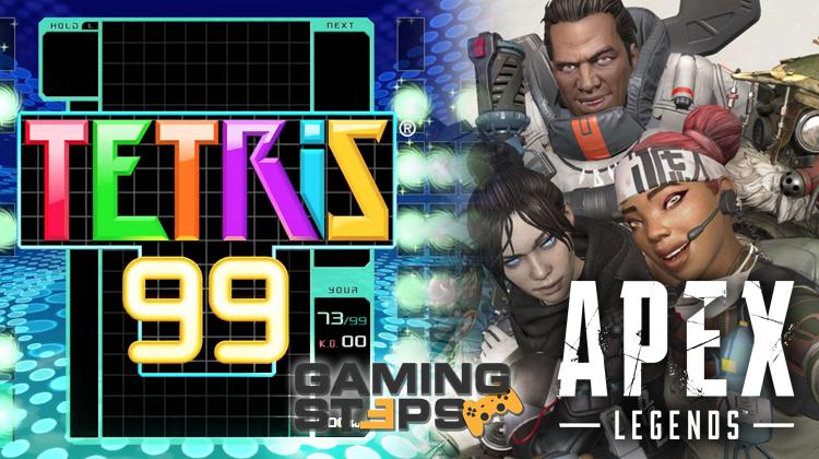 GamingSteps#20190215 - Battle Royale Tetris 99, Απολύσεις Activision Blizzard, Apex Legends