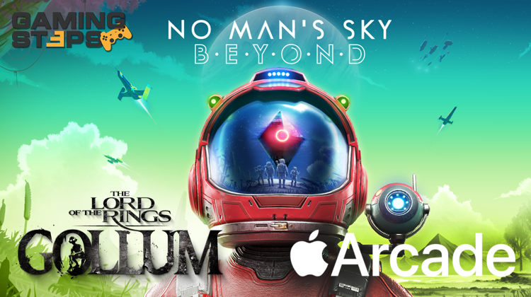 GamingSteps#20190329 - Apple Arcade, No Man's Sky VR, The Lord of the Rings: Gollum