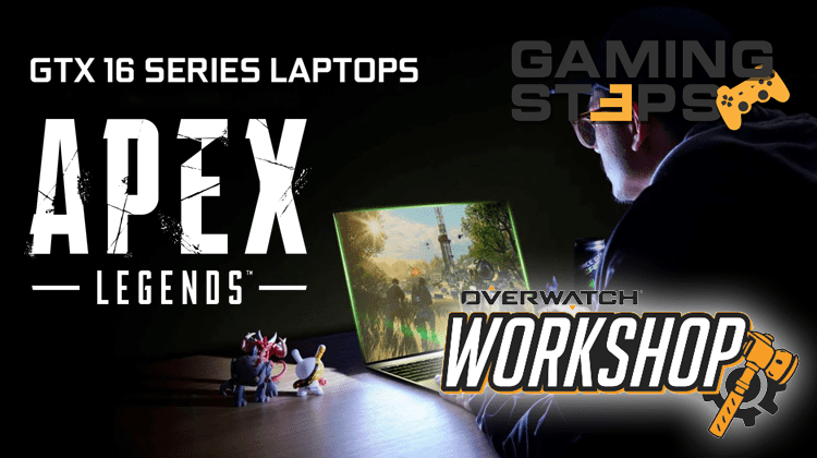 GamingSteps#201904026 - Overwatch Workshop, Νέες Κάρτες Γραφικών Nvidia, Apex Legends