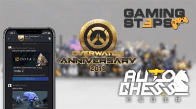 Overwatch Anniversary 2019, Dota Auto Chess, Steam Chat, Epic Games