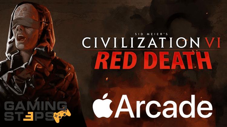 GamingSteps#20190914 - Civilization 6: Red Death, Apple Arcade, Nintendo Ring Fit Adventure  Civilization 6: Red Death, Apple Arcade, Nintendo Ring Fit Adventure GamingSteps20190914 000