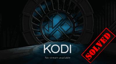No Stream Available: Πώς Διορθώνω Το Σφάλμα Των Ροών Στο Kodi