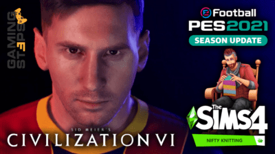 GamingSteps#20200718 - eFootball PES 2021, The Sims 4 Nifty Knitting, Civilization 6 Ethiopia Pack