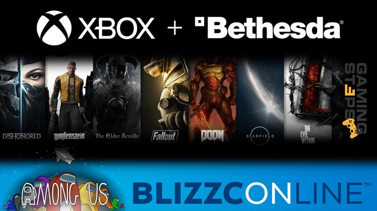 GamingSteps#20200925 - Εξαγορά Bethesda Από Microsoft, BlizzConline 2021, Among Us 2
