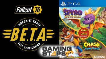 GamingSteps#20181102 - Fallout 76 Beta, Spyro & Crash, Ban Σε Σχεδιαστή του Battlefield V
