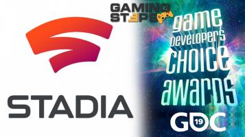 GamingSteps#20190322 - Google Stadia, Game Developers Conference 2019, GDC Awards 2019